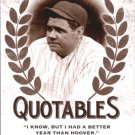 2016 Leaf Babe Ruth Collection Quotables Q9 Babe Ruth