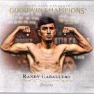 2016 Upper Deck Goodwin Champions 67 Randy Caballero