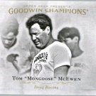 2016 Upper Deck Goodwin Champions 70 Tom Mongoose McEwen