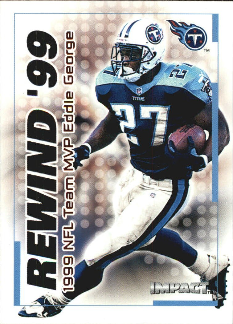 2000 IMPACT REWIND '99 #30 EDDIE GEORGE