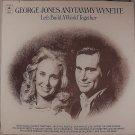 George Jones & Tammy Wynette Lets Build A World Together-1973 Epic LP