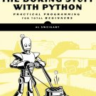 Automate the Boring Stuff with Python : Practical Programming for Total ebook