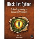 Black Hat Python : Python Programming for Hackers and Pentesters by Justin ebook