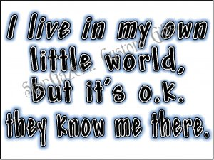 Mouse Pad - Own World - Humorous