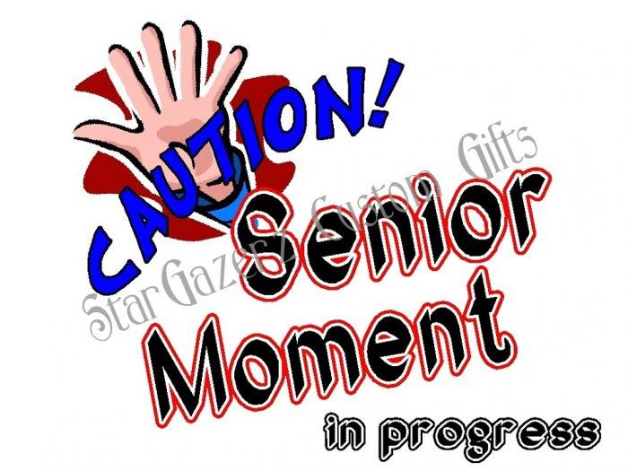 T-Shirt - Unisex - Humorous - Senior Moment