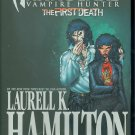 ANITA BLAKE VAMPIRE HUNTER HC FIRST DEATH