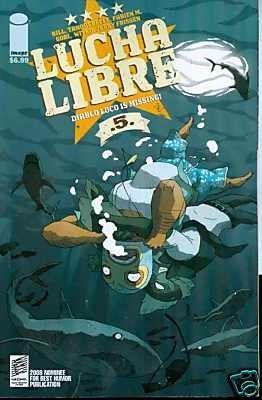 LUCHA LIBRE #5 near mint comics  IMAGE COMICS