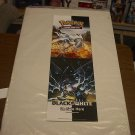POKEMON BLACK AND WHITE PROMOTIONAL POSTER 11 X 34 TRADING CARD GAME free shipping
