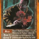 Rage Psychotic Stalker (The Wyrm) near mint card