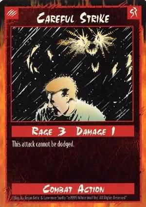 Rage Careful Strike (Unlimited Edition) near mint card