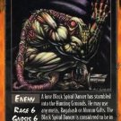 Rage Black Spiral Dancer (Unlimited Edition) near mint card