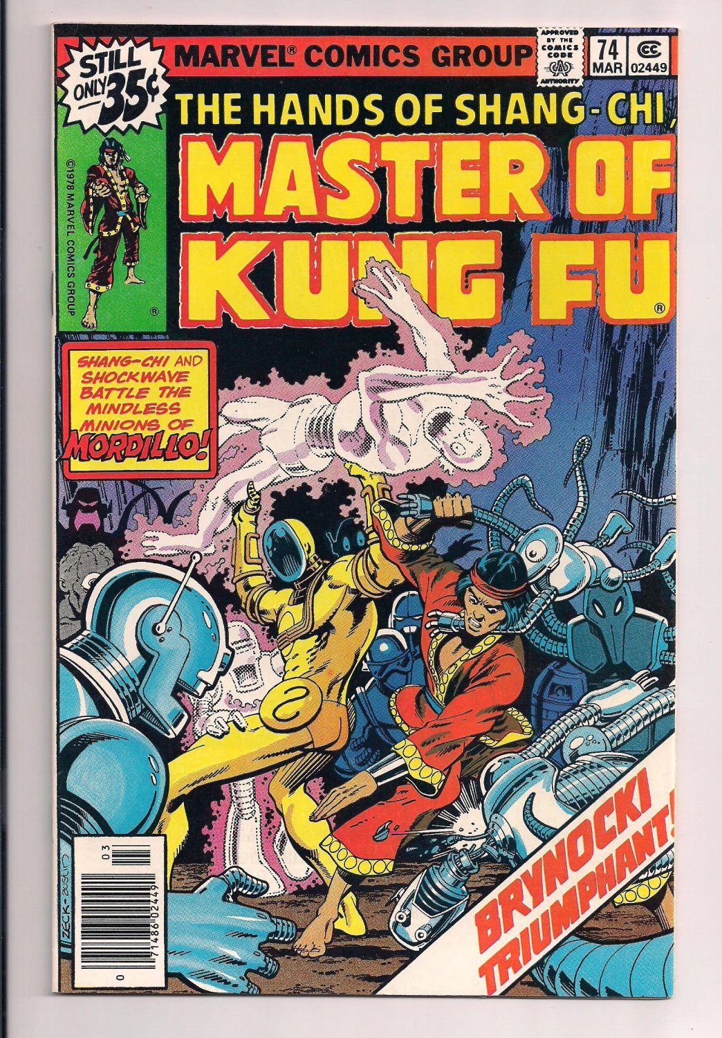 Shang-Chi, Master of Kung Fu #74 a (1979) very fine condition or better.