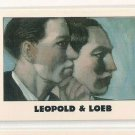 #190 Leopold & Loeb   True Crime Trading Cards Series II (1992)