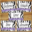 Zebra Wall Art Pictures Prints Purple Decor Quote Love Laugh Live Dream Motivational Home