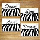 ZEBRA Pictures Prints Wall Art Decor Dance Sing Dream Love Quotes Teen Girls Bedroom Dorm