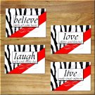 Red ZEBRA Wall Art Pictures Prints Decor Inspiration Word Quotes Love Laugh Live Believe