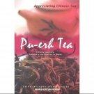 Pu-erh Tea- Appreciating Chinese Tea English Tea Book