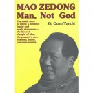 Mao Zedong - Man, Not God (The Inside Story) By Quan Yanchi  ISBN 9787119014456