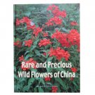 Rare and Precious Wild Flowers of China Vol.2
