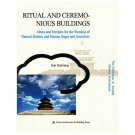 The Excellence of Ancient Chinese Architecture Ritual and ceremo-nious buildings