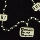 FBI Female Body Inspector Bachelor Party Beads Necklace