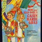Mimi and Jean-Paul's Cajun Mardi Gras Hardcover New Orleans Louisiana