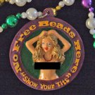 No Free Beads Here Show Your T*TS Mardi Gras Bead Necklace Beads Boobs