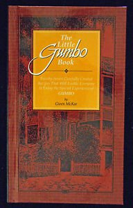 The Little Gumbo Book Twenty-Seven Carefully Created Recipes