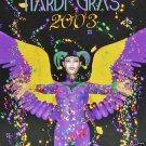 NEW ORLEANS CARNIVAL MAGIC  Mardi Gras 2003 Art Newcomb
