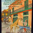 Jenny the Giraffe Discovers the French Quarter Hardcover New Orleans Child Book