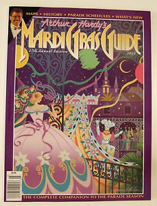 Arthur Hardy Mardi Gras Guide 2003 New Orleans Rare Parade Schedules History