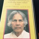 What am I Saying ... U G KRISHNAMURTI Conversation 1988 VHS Tape