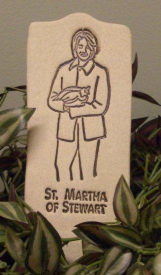 'ST. MARTHA OF STEWART' Humor in the Garden MARKERDecor