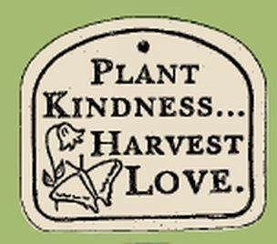 'PLANT KINDNESS...HARVEST LOVE' Weatherproof PLAQUE