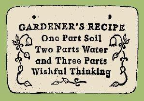 'GARDENER'S RECIPE...' Weatherproof SAYINGS Sign/Plaque