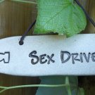 'SEX DRIVE' Home or Garden decor DETOUR SIGN