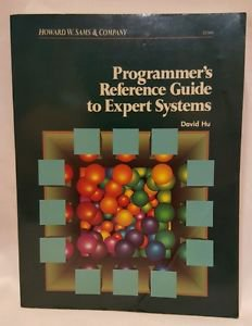 Programmer's Reference Guide to Expert Systems Howard W Sams & Company