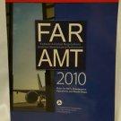FAR-AMT 2010 Federal Aviation Regulations Aviation Maintenance Technicians