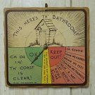 Vintage 1943 Whimsical Out House Dial of Sayings Wood