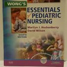 Wong's Essentials of Pediatric Nursing by David Wilson Marilyn J. Hockenberry