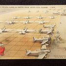 VINTAGE  POSTCARD ADVANCED TRAINING PLANES ON PARKING APRON NAPIER FIELD ALABAMA