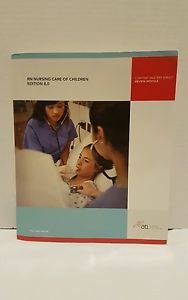 Rn Nursing Care of Children by Ati, Jeanne Wissman, Audrey Knippa 2010 SC GOOD
