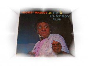 "Playboy Club LP ""MOMS"" Mabley"