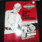 BRIGGS & STRATTON SERVICE & REPAIR INSTRUCTION MANUAL DATED 10/78