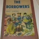 The Borrowers Illustrated by Beth and Joe Krush MARY NORTON 1952-1953 HARDCOVER