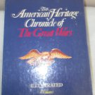 American Heritage CHRONICLE of the GREAT WARS Hard Cover Boxed 4 volumes 1966