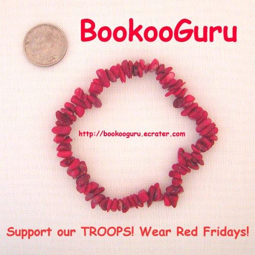 Support our Troops, Wear RED Fridays, Coral Bracelet, Genuine Gemstone, OOAK Original, BooKooGuru