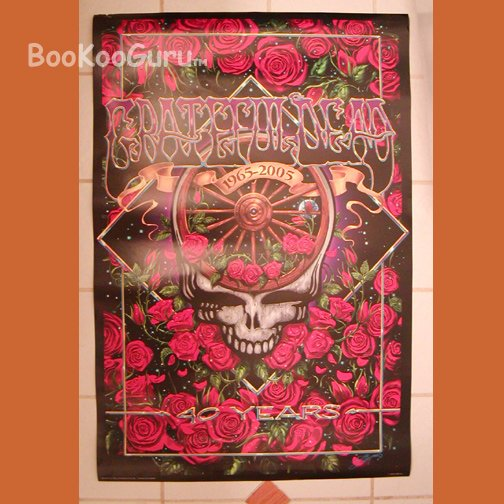 Grateful Dead Poster  - 40th anniversary - Roses - Steal Your Face - Brilliant ! BooKooGuru
