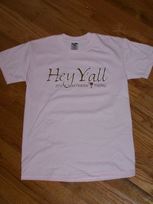Hey Y'all T-shirt (XLg)