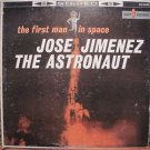 "LP Jose Jimenez ""The First Man In Space""  Kapp Records VG+ Stereo"